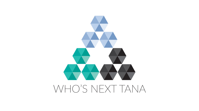Who's Next Tana
