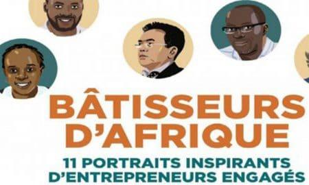 Bâtisseurs d'Afrique retrace les parcours de onze entrepreneurs africains
