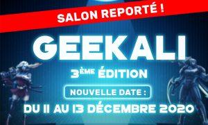 salon Geekali – la 3e édition aura lieu, mais pas en aout